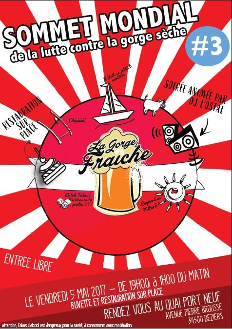 3e SOMMET MONDIAL DE LA LUTTE CONTRE LA GORGE SECHE 5 MAI 2017 A BEZIERS AU QUAI PORT NEUF 19 h © La Gorge Fraîche, bière artisanale Sud de France